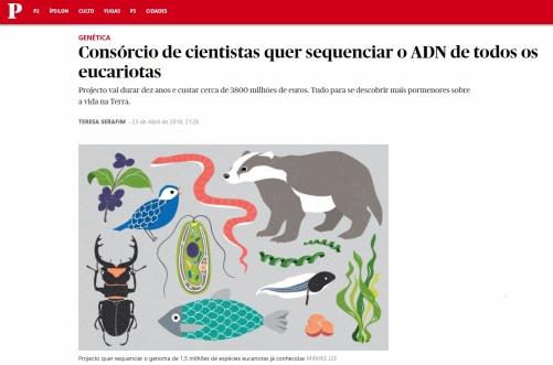 Imagem do Artigo do Jornal Público.pt - Consórcio de cientistas quer sequenciar o ADN de todos os eucariotas (23 Abril 2018)