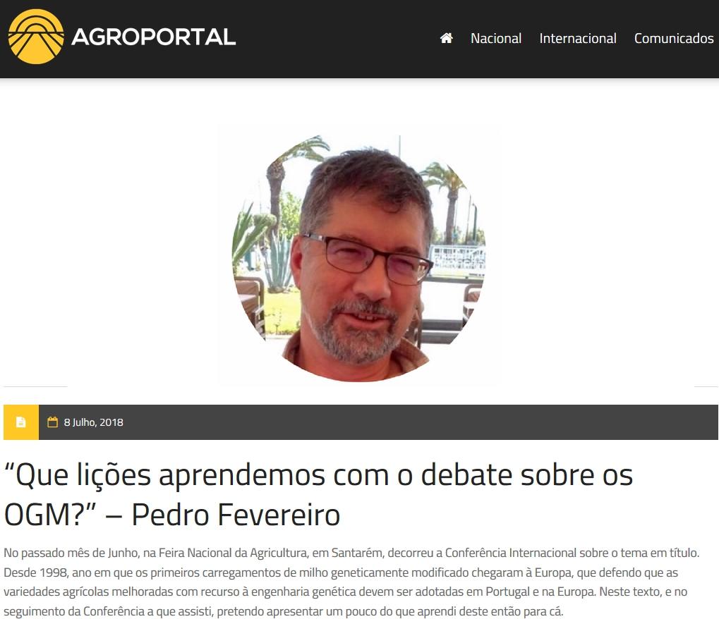 OGM, Transgénicos, Debate, Reflexão, Opinião, Pedro Fevereiro, Agroportal, Agricultura,
